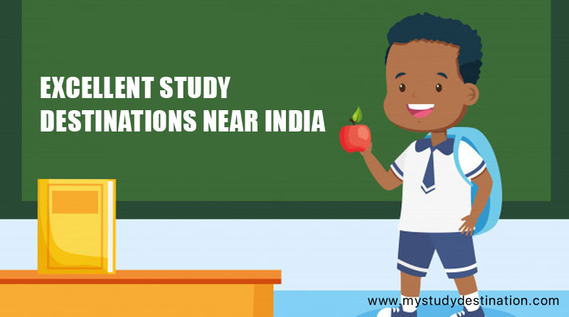 Study Destinations Near India
