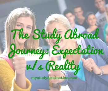 The Study Abroad Journey: Expectation v/s Reality