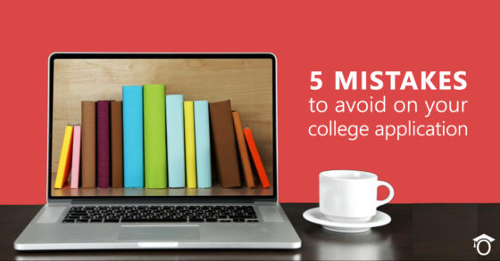 5 Mistakes to Avoid on Your University Admission Application
