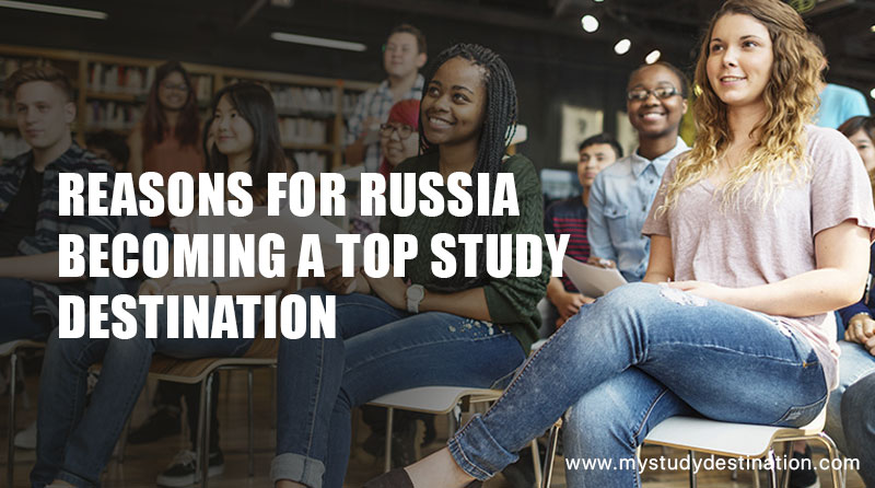 Reasons for Russia Becoming a Top Study Destination