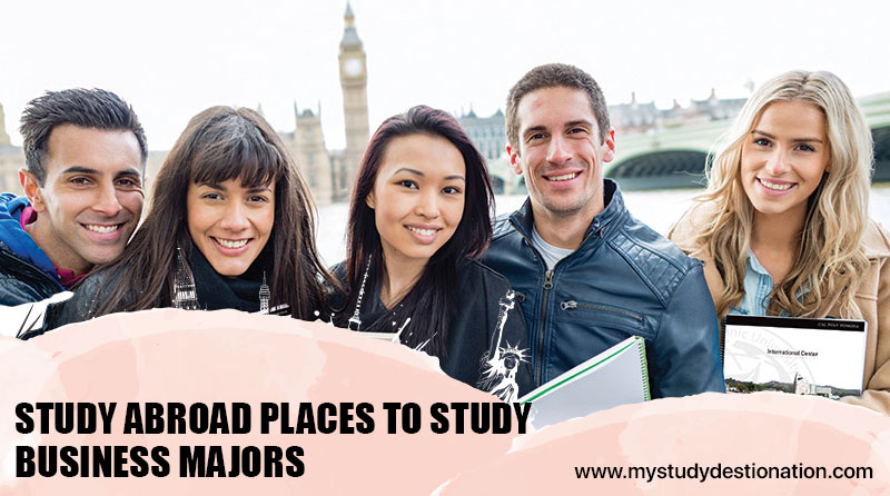 study abroad places to study business majors