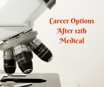 Career Options After 12th Medical
