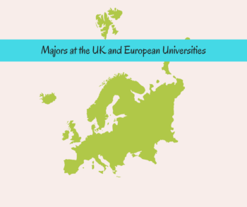 Things to Know About Majors at the UK and European Universities