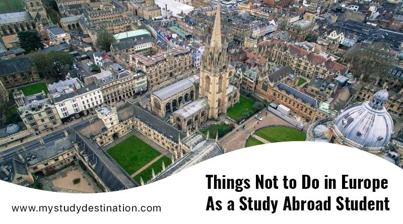 Things Not to Do in Europe As a Study Abroad Student