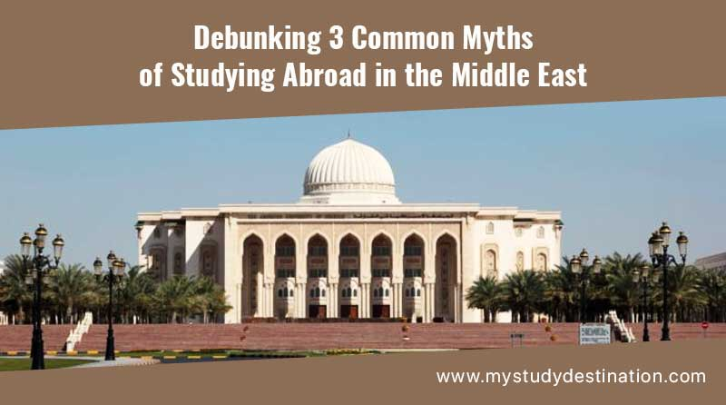 Debunking 3 Common Myths of Studying Abroad in the Middle East