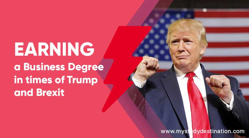 Earning-a-Business-Degree-in-times-of-Trump-and-Brexit