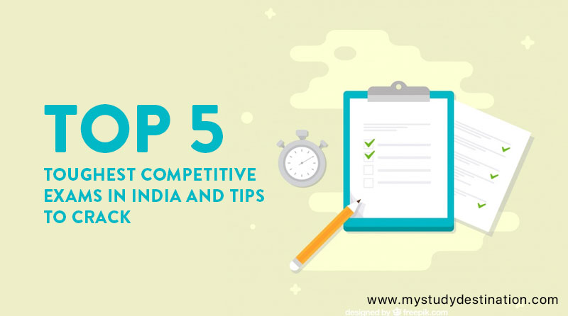 Toughest Competitive Exams in India