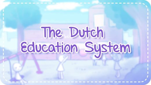 Dutch Education System: Pros & Cons of Studying in the Netherlands