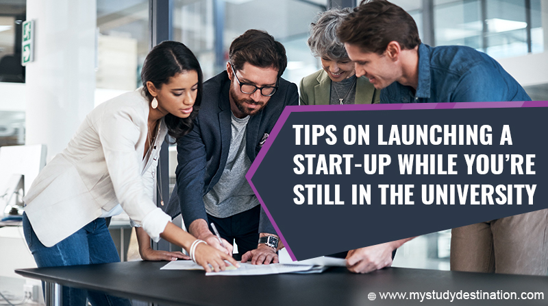 Tips on Launching a Start-Up While You're Still in the University