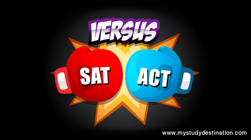 SAT vs ACT- Which one you should take and when?