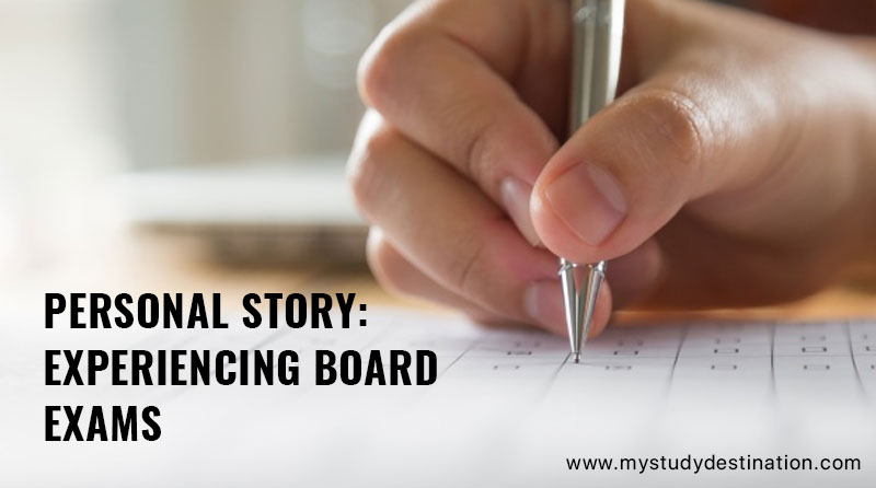 Personal Story- Experiencing Board Exams