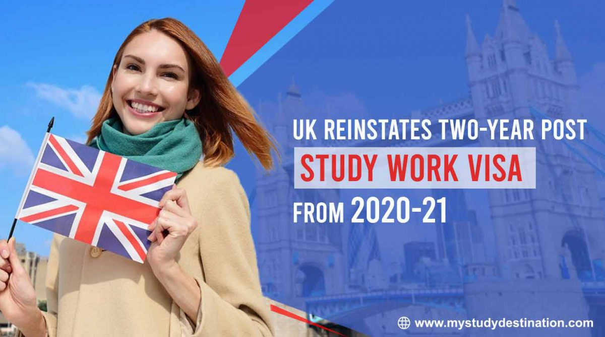 UK-Reinstates-Two-year-Post-Study-Work-Visa-from-2020-21