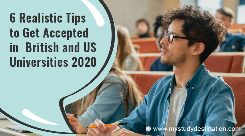 6-Realistic-Tips-to-Get-Accepted-in--British-and-US-Universities-2020