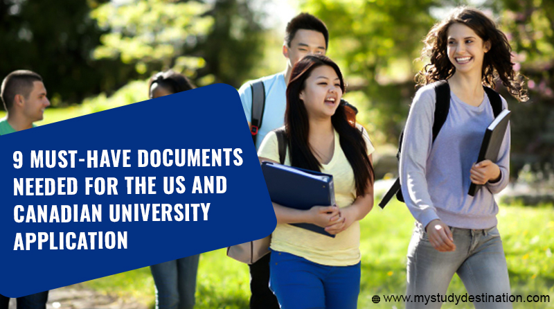 9 Must-Have Documents Needed for the US and Canadian University Application