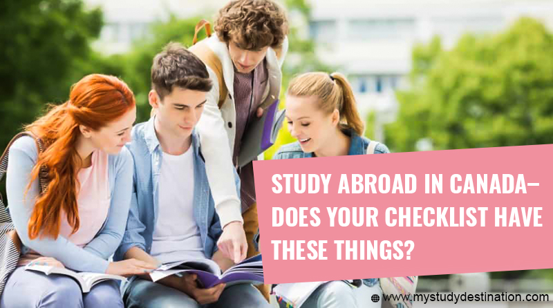 Study Abroad in Canada– Does your Checklist have these Things?