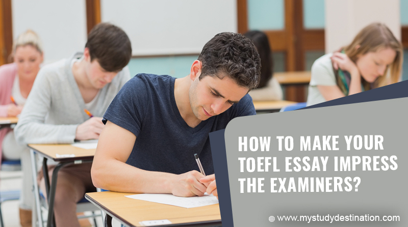 How to Make your TOEFL Essay Impress the Examiners?